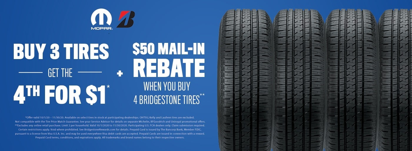 Buy 3 Bridgestone Tires get the 4th for $1 plus a $50 Rebate