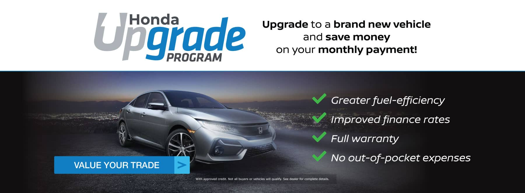 Honda Upgrade Program - save money on your monthly payment